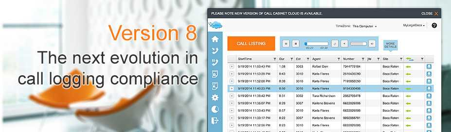 Call Cabinet™ Version 8: the next evolution in call logging compliance